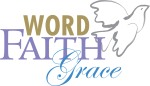 word faith grace
